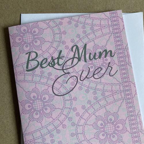 Debbie Bryan Best Mum Ever Greetings Card